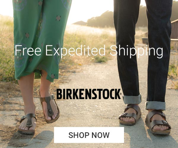 Free Expedited Shipping on All Birkenstocks